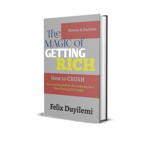 The Magic of Getting Rich